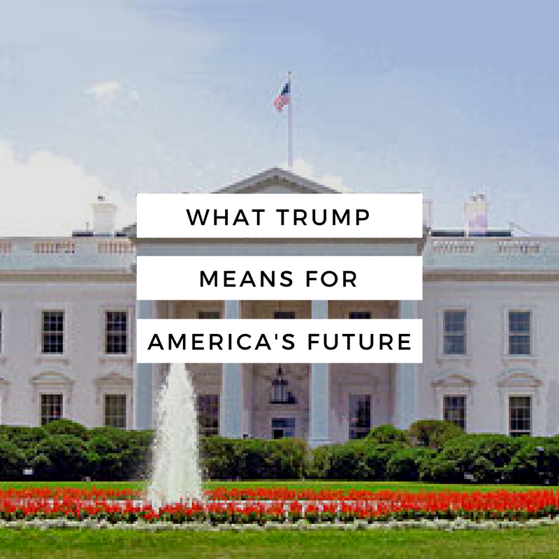 What Trump Means for America's Future