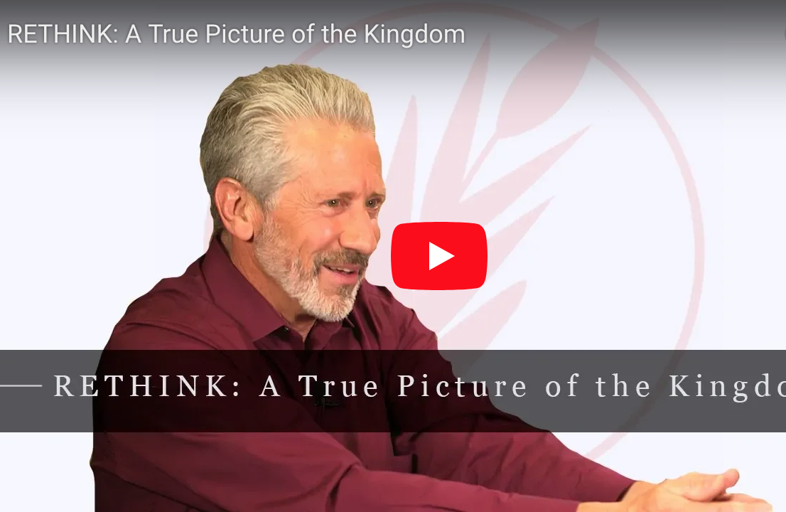 RETHINK: A True Kingdom Perspective