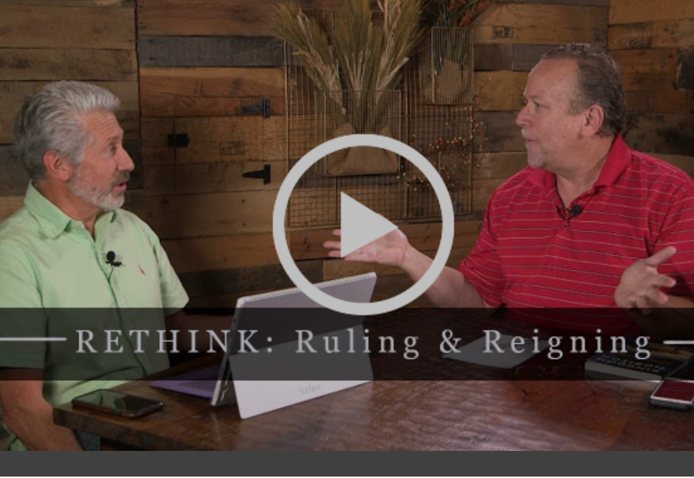 RETHINK: Ruling and Reigning
