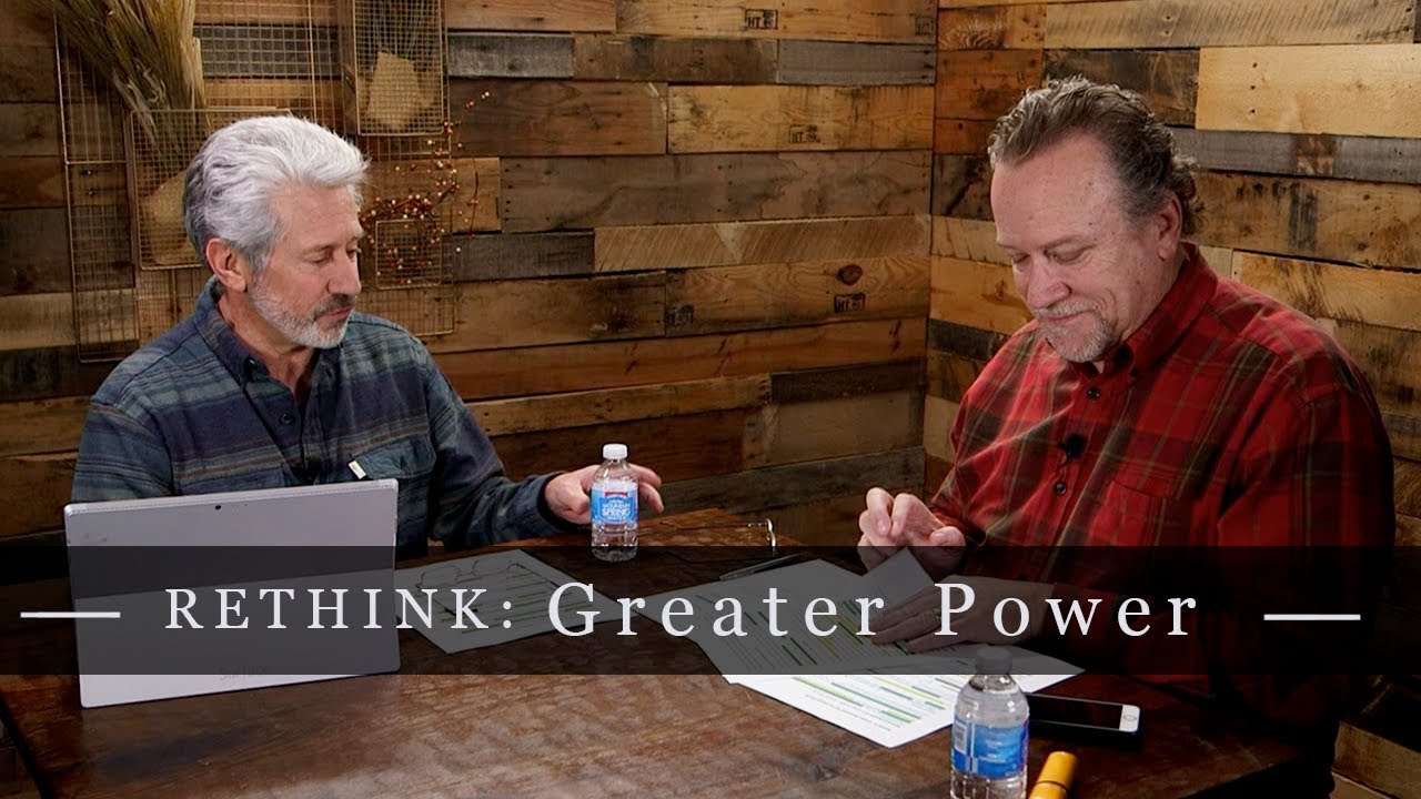 RETHINK: Greater Power